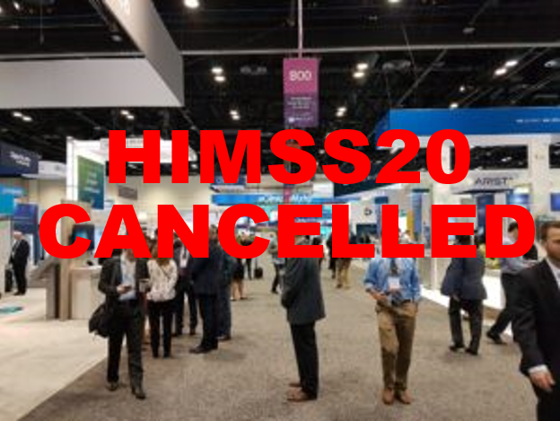 #HIMSS20 Has Been Cancelled