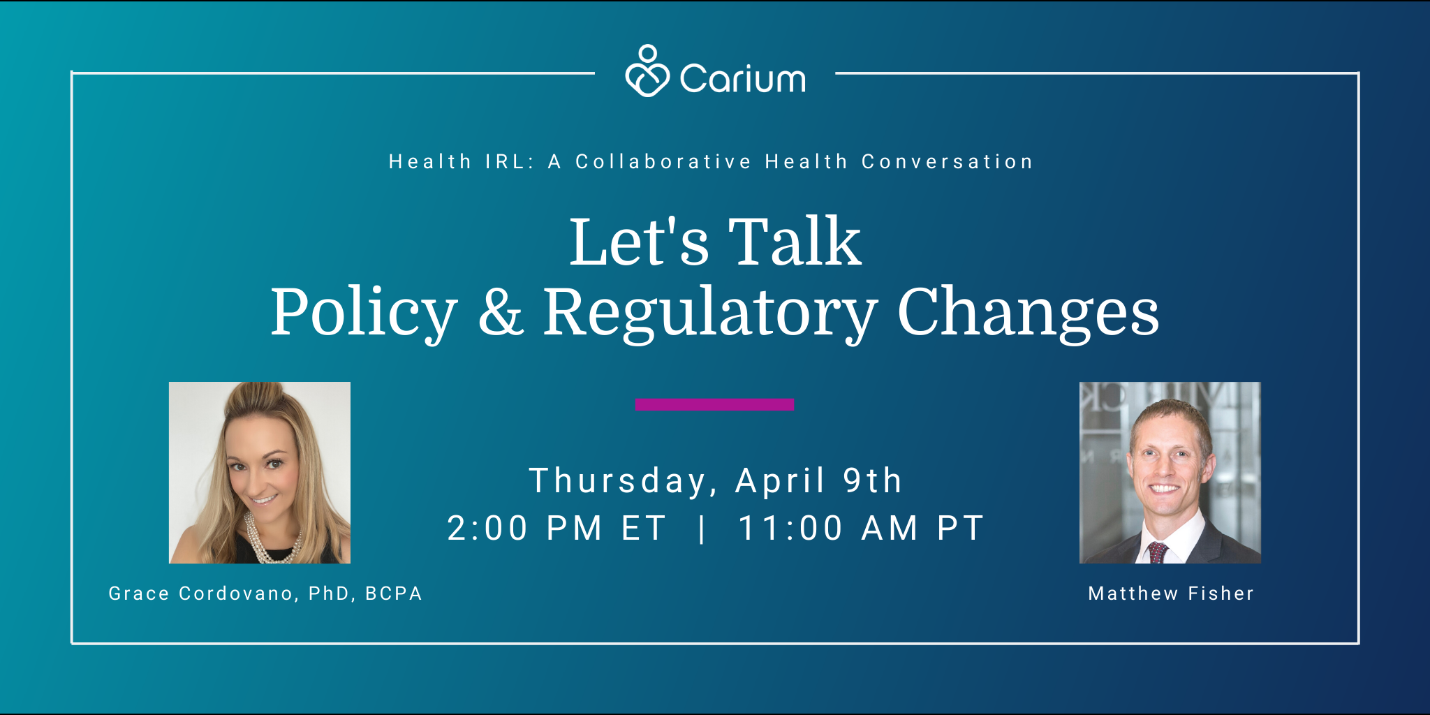 Health IRL: Policy & Regulatory Changes
